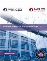 Erfolgreiche Projekte managen mit PRINCE2 PDF