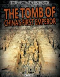 The Tomb of China s First Emperor PDF