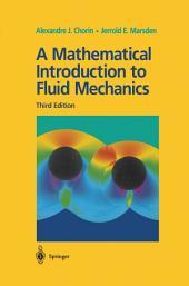 A Mathematical Introduction to Fluid Mechanics: Edition 3