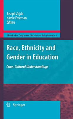 Race  Ethnicity and Gender in Education