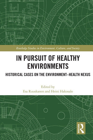 In Pursuit of Healthy Environments