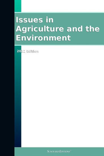 Issues in Agriculture and the Environment  2012 Edition PDF