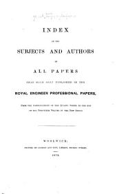 Papers on Subjects Connected with the Duties of the Corps of Royal Engineers ...