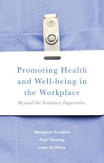 Promoting Health and Well-being in the Workplace