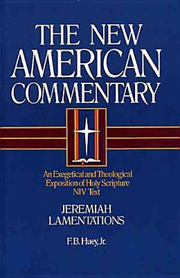 Jeremiah Lamentations An Exegetical And Theological Exposition Of Holy Scripture