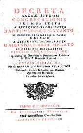 Decreta sacrae rituum congregationis primum edita a Bartholomaeo Gavanto, deinde a Cajetano-Maria Merato, spectantia ad rubricas missalis et breviarii Romani, Ed. novissima