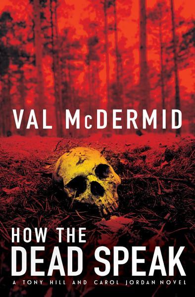 Download How the Dead Speak Book