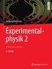 Experimentalphysik 2: Elektrizität und Optik, Ausgabe 6
