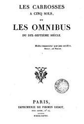 Les carrosses à cinq sols ou les omnibus du dul-septieme siècle
