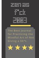 Zen as F*ck 2003