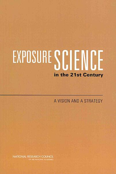 Exposure Science in the 21st Century
