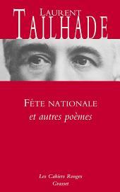 Fête nationale et autres poèmes: Nouveauté dans les Cahiers rouges - préface d'Olivier Barrot