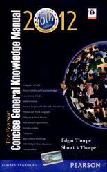 The Pearson Concise General Knowledge Manual 2012 Book PDF