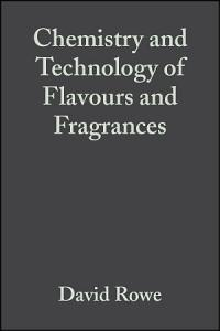 Chemistry and Technology of Flavours and Fragrances PDF