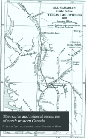 The Routes and Mineral Resources of North Western Canada