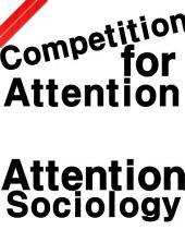 関心の社会学 Cf. Attention Economy: 関心は資源である