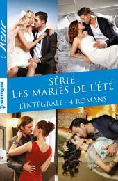 Série Les mariés de l'été: L'intégrale 4 romans