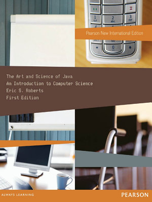 Art and Science of Java  The  Pearson New International Edition PDF