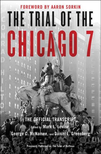 Download The Trial of the Chicago 7  The Official Transcript Book
