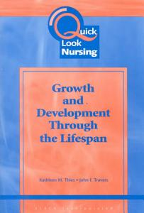 Human Growth and Development Through the Lifespan Book