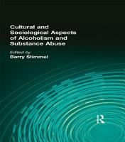 Cultural and Sociological Aspects of Alcoholism and Substance Abuse PDF