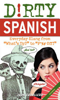 Dirty Spanish  Third Edition PDF