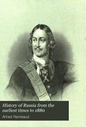 History of Russia from the Earliest Times to 1880: Part 1