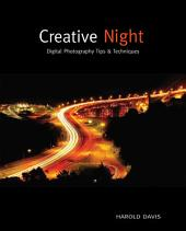 Creative Night: Digital Photography Tips and Techniques