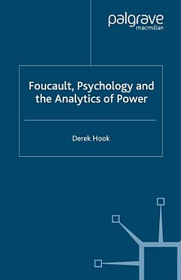 Foucault  Psychology and the Analytics of Power