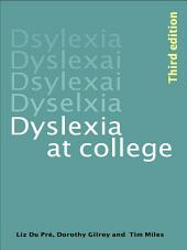 Dyslexia at College: Edition 3