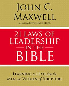 21 Laws of Leadership in the Bible Book