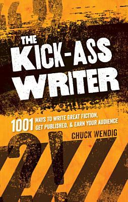 The Kick Ass Writer