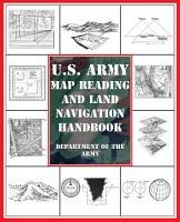 U S  Army Map Reading and Land Navigation Handbook PDF