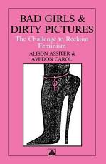 Bad Girls and Dirty Pictures PDF