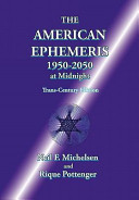 The American Ephemeris 1950 2050 at Midnight