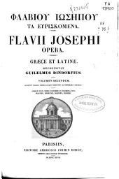 Flavii Josephi, opera graece et latine: recognovit Guilelmus Dindorfius
