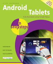Android Tablets in easy steps: Fully illustrated using Google Nexus. Covers Android Jelly Bean.