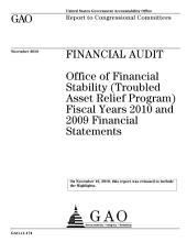Financial Audit: Office of Financial Stability (Troubled Asset Relief Program) Fiscal Years 2010 and 2009 Financial Statements