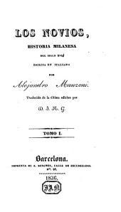Los novios: historia milanesa del siglo XVI, Volúmenes 1-2