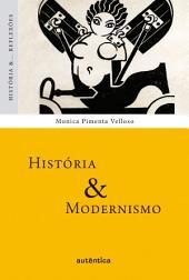 História & Modernismo