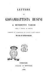 Lettere di Giovambattista Busini a Benedetto Varchi sopra l'assedio di Firenze