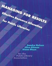 Managing for Results: Effective Resource Allocation for Public Libraries