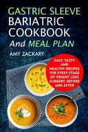 Gastric Sleeve Bariatric Cookbook And Meal Plan Book PDF