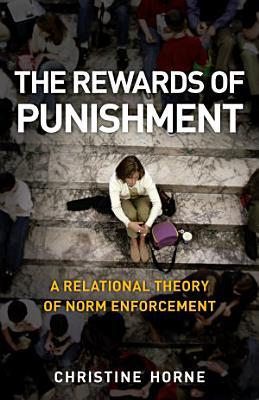 The Rewards of Punishment