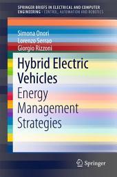 Hybrid Electric Vehicles: Energy Management Strategies
