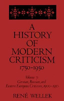 A History of Modern Criticism  1750 1950  The later eighteenth century  1970  Vol  2  The romantic age  1966  Vol  3  The age of transition  1970  Vol  4  The later nineteenth century  1970  Vol  5  English criticism  1900 1950  Vol  6  American criticism  1900 1950  Vol  7  German  Russian PDF