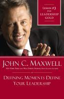 Defining Moments Define Your Leadership PDF