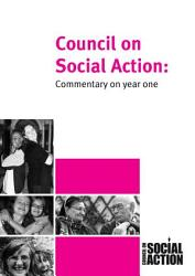 Council on Social Action Commentary on Year One