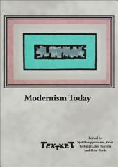 Modernism Today