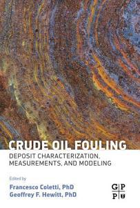 Crude Oil Fouling